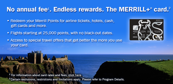 No annual fee. Endless rewards. The MERRILL+® card.